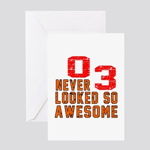 03 Never looked So Awesome Greeting Card