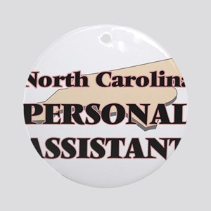 North Carolina Personal Assistant Round Ornament