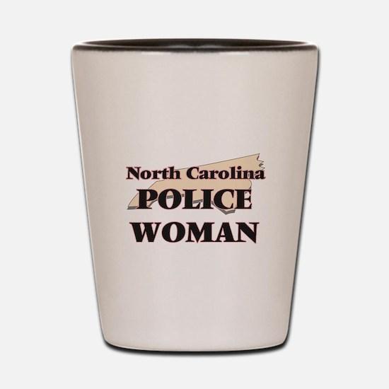North Carolina Police Woman Shot Glass