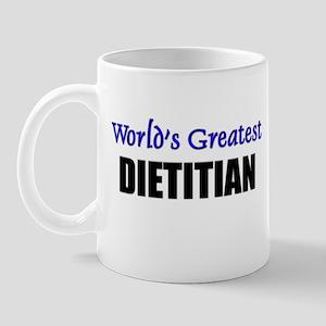 Worlds Greatest DIETITIAN Mug