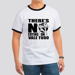 There Is No Crying In Vale Tudo Ringer T