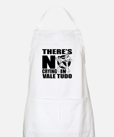 There Is No Crying In Vale Tudo Light Apron