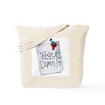 Peace Damn It 2 Tote Bag