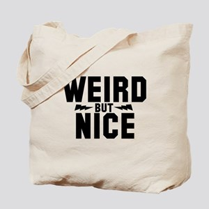 Weird but nice Tote Bag