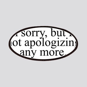 Not Apologizing Patch