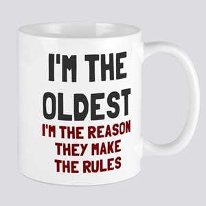 I'm the oldest make rules Mug