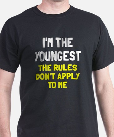 I'm the youngest rules don't apply T-Shirt