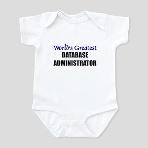 Worlds Greatest DATABASE ADMINISTRATOR Infant Body