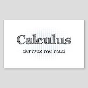 Calculus Derives Me Mad Math H Sticker (Rectangle)