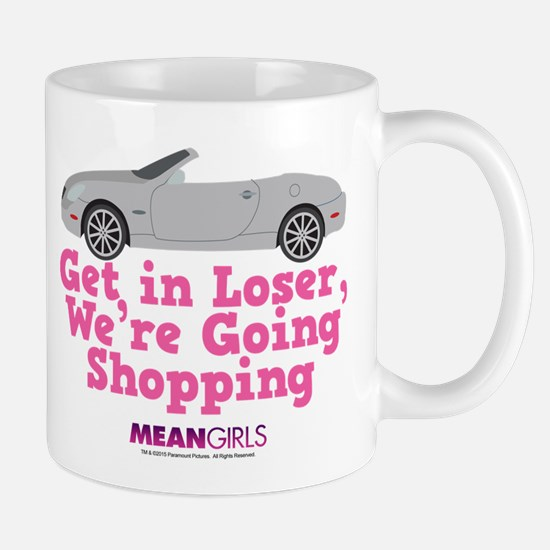 Mean Girls - Get in Loser Mug