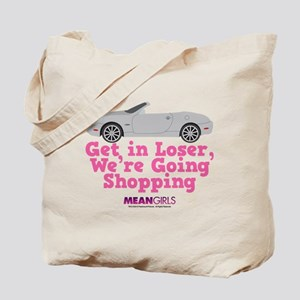 Mean Girls - Get in Loser Tote Bag