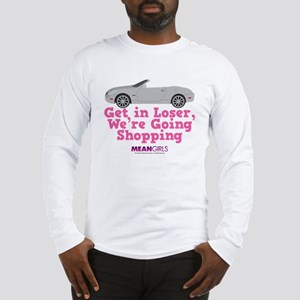 Mean Girls - Get in Loser Long Sleeve T-Shirt