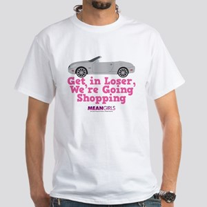Mean Girls - Get in Loser White T-Shirt
