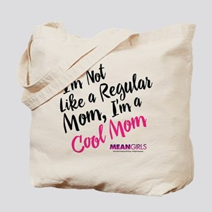 Mean Girls - Cool Mom Tote Bag