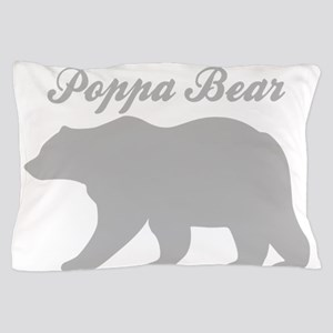 Poppa Bear Pillow Case