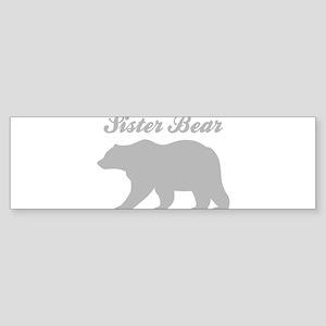 Sister Bear Bumper Sticker
