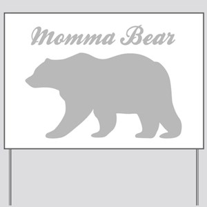 Momma Bear Yard Sign