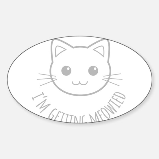 Im Getting Meowied Decal