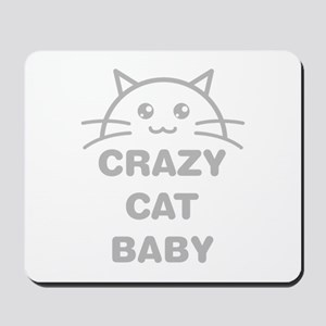 Crazy Cat Baby Mousepad