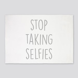 Stop Taking Selfies 5'x7'Area Rug