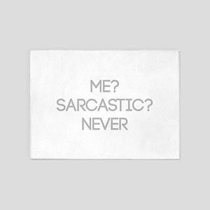 Me Sarcastic? Never 5'x7'Area Rug