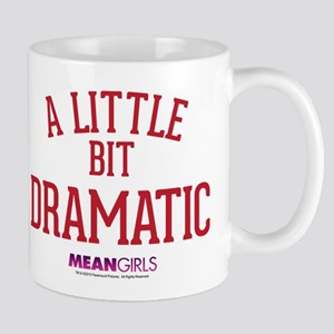 Mean Girls - Little Bit Dramatic Mug