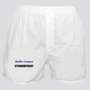 Worlds Greatest CYTOGENETICIST Boxer Shorts