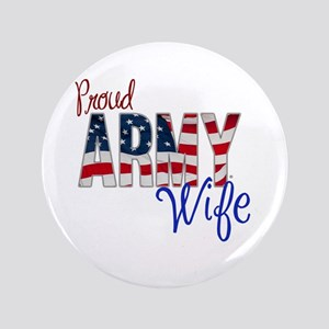 Proud Patriotic Army Wife Button