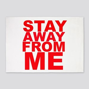 Stay Away From Me 5'x7'Area Rug