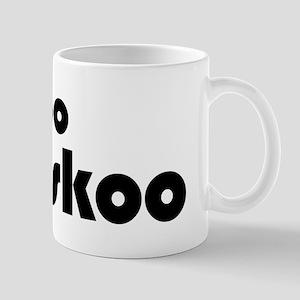 """too coo fo skoo"" Mug"