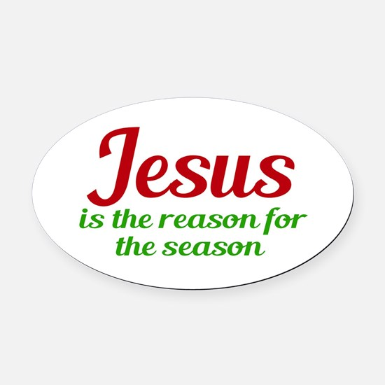 Jesus Season Oval Car Magnet