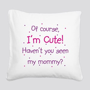 Cute Mommy Square Canvas Pillow