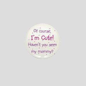 Cute Mommy Mini Button