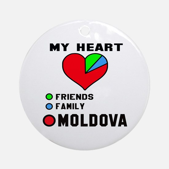 My Heart Friends, Family and Moldov Round Ornament