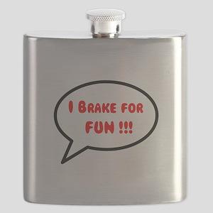 I Brake For Fun !!! Flask
