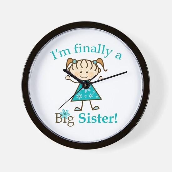 Big Sister Finally Wall Clock