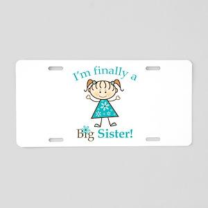 Big Sister Finally Aluminum License Plate