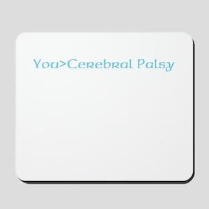 beat cerebral palsy Mousepad