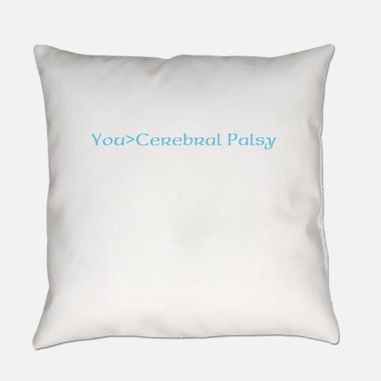 beat cerebral palsy Everyday Pillow