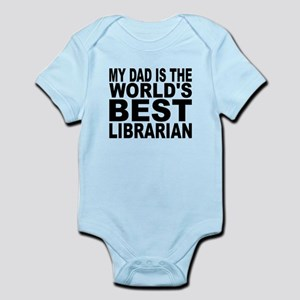 My Dad Is The Worlds Best Librarian Body Suit