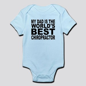 My Dad Is The Worlds Best Chiropractor Body Suit