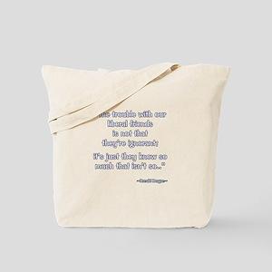 President Reagan Not Ignorant Tote Bag