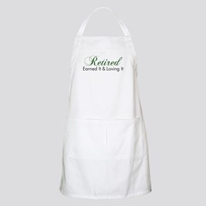 Retired Earned It And Loving It Apron