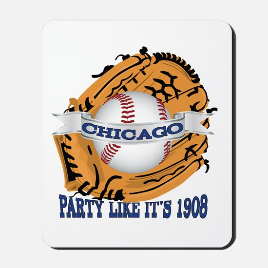 Chicago Baseball Party like it's 1908 Mousepad
