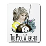 The Pool Whisperer Mousepad