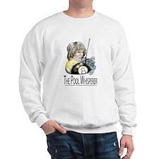 The Pool Whisperer Sweatshirt