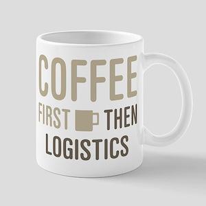 Coffee Then Logistics Mugs