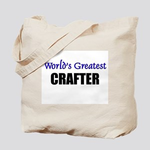 Worlds Greatest CRAFTER Tote Bag
