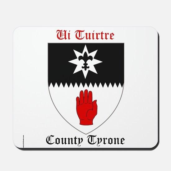 Ui Tuirtre - County Tyrone Mousepad