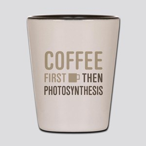 Coffee Then Photosynthesis Shot Glass